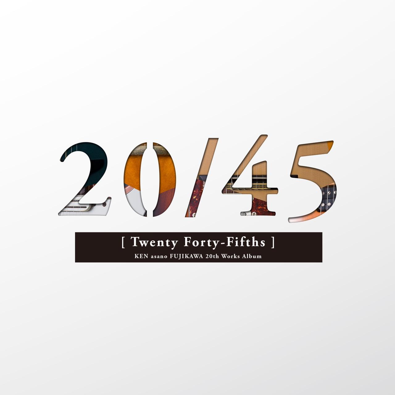 KEN asano FUJIKAWA / 20th Works Album 『20/45』